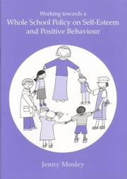 Working Towards a Whole School Policy on Self-esteem and Positive Behaviour PDF