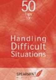 50 Tips for Handling Difficult Situations (Business Tips Booklets) PDF