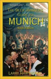The Beer Drinker's Guide to Munich by Larry Hawthorne
