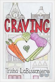Craving by Trisha LaBissoniere