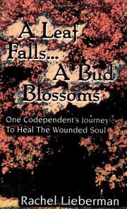 A Leaf Falls .. a Bud Blossoms PDF
