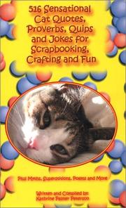 516 Sensational Cat Quotes, Proverbs, Quips and Jokes for Scrapbooking, Crafting and Fun PDF