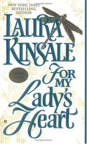 Cover of: For my lady's heart | Laura Kinsale