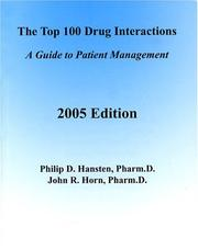 The Top 100 Drug Interactions by Philip D. Hansten