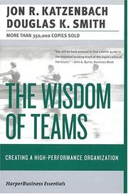The wisdom of teams by Jon R. Katzenbach