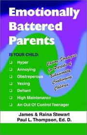 Cover of: Emotionally Battered Parents | James Stewart, Paul L. Thompson, Raina Stewart