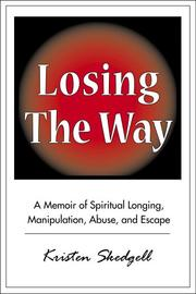 Losing the way by Kristen Skedgell