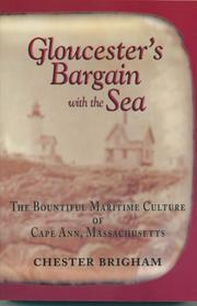 Gloucester&#39;s Bargain with the Sea by Chester Brigham