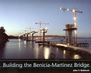 Building the Benicia-Martinez Bridge by John V. Robinson