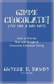 Gimme Chocolate! I've Had A Bad Day! (How to Win the War with Weight & Overcome Emotional Eating) PDF