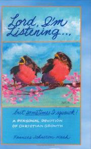Lord, I'm Listening...,but sometimes I squawk! PDF