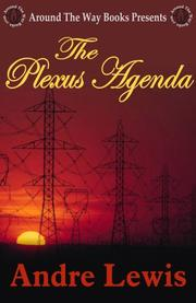 The Plexus Agenda by Andre Lewis