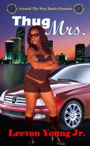 Thug Mrs by Leevon Young Jr.