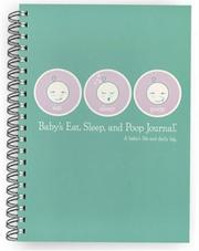 Baby's Eat, Sleep and Poop Journal, Aqua PDF