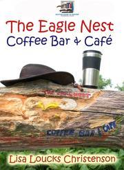 The Eagle Nest Coffee Bar and Cafe PDF