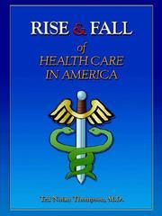 Rise & Fall of Healthcare in America PDF