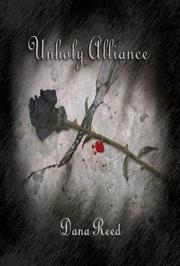 Unholy Alliance by Dana Reed