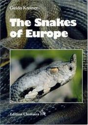 The Snakes of Europe, All Species from West of the Caucasus Mountains PDF