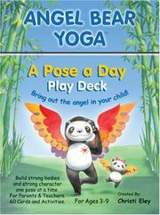 Angel Bear Yoga Card Deck - Award-winning yoga cards help children see positive character in their world! Children's yoga deck with 60 poses PDF