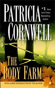 The body farm by Patricia Daniels Cornwell