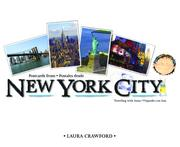 Postcards from New York City / Postales desde New York City (Bilingual English/Spanish) (Traveling with Anna) by Laura Crawford