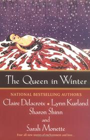 Cover of: The queen in winter | Claire Delacroix ... [et al.].