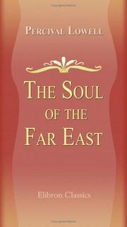 The Soul of the Far East by Percival Lowell