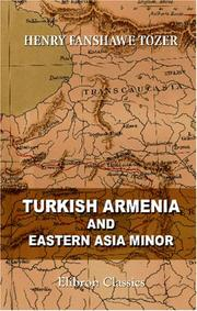 Turkish Armenia and Eastern Asia Minor PDF