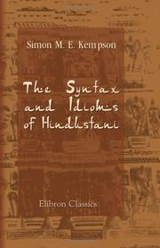 The syntax and idioms of Hindustani by Simon Matthews Edwin Kempson