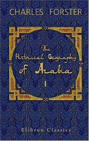 The historical geography of Arabia by Charles Forster