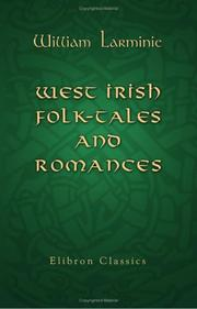 West Irish folk-tales and romances by William Larminie