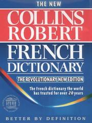 Le Robert &amp; Collins Senior Dictionnaire Francais-Anglais, Anglais-Francais (Dictionary) by Beryl T. Atkins