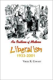 An Outline of Modern Liberalism 1933-2001