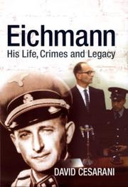 Eichmann by David Cesarani