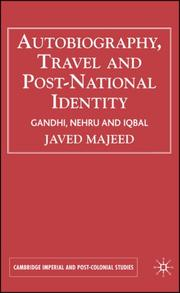 Autobiography, Travel & Postnational Identity by Javed Majeed