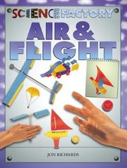 Air and Flight (Science Factory) by Jon Richards