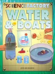 Water &amp; Boats (Science Factory) by Jon Richards