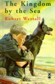 Cover of: Kingdom by the Sea by Robert Westall