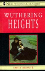 Cover of: Wuthering Heights (New Windmill Classics) by Emily Brontë