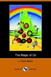 Cover of: The Magic of Oz (Dodo Press) by L. Frank Baum
