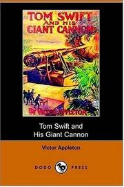 Tom Swift and His Giant Cannon, or, the Longest Shots on Record PDF