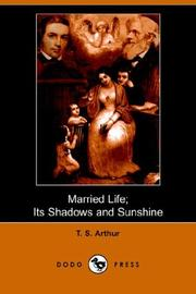 Married Life; Its Shadows and Sunshine PDF