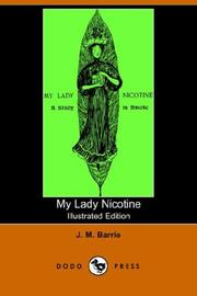 My lady Nicotine by J. M. Barrie