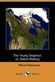 The Young Seigneur; or, Nation-Making PDF