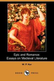 Epic and romance by W. P. Ker