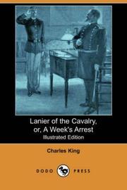 Lanier of the Cavalry Or A Week's Arrest PDF
