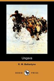 Ungava by Robert Michael Ballantyne
