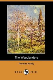 Cover of: The Woodlanders (Dodo Press) by Thomas Hardy