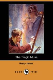 Cover of: The Tragic Muse (Dodo Press) by Henry James, Jr.