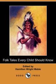 Folk Tales Every Child Should Know (Dodo Press)